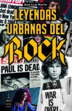 leyendas urbanas del rock jose luis martin 9788494928550
