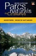 parcs naturals de catalunya: aigüestortes i estany de sant mauric i-9788496688650