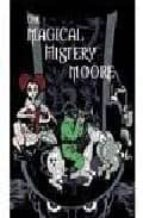 the magical mistery moore vol. 01-alan moore-9788496730250
