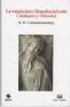la verdadera filosofia del arte cristiano y oriental-a.k. coomaraswamy-9788496808850