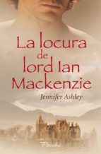 la locura de lord ian mackenzie-jennifer ashley-9788496952850