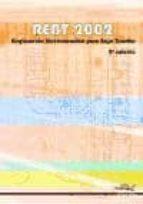 rebt 2002. reglamento electrotecnico para baja tension. 2ª ed.-9788496960350