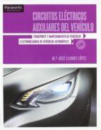 circuitos electricos auxiliares del vehiculo (ciclos formativos g rado medio)-miguel angel perez bello-9788497328050