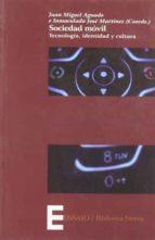 sociedad movil: tecnologia, identidad y cultura-juan miguel aguado-9788497428750