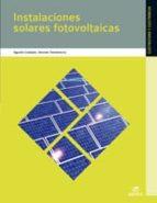 instalaciones solares fotovoltaicas (grado medio) (instalaciones electricas y automaticas) agustin castejon german santamaria 9788497716550