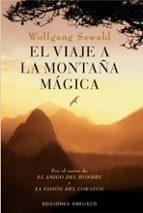 el viaje a la montaña magica wolfgang sewald 9788497770750