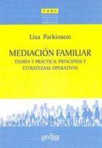 mediacion familiar: teoria y practica: principios y estrategias o perativas lisa parkinson 9788497840750