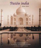 la pasion india (plawerg)-javier moro-9788497855150