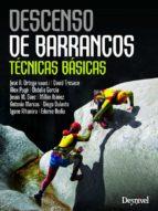 descenso de barrancos: técnicas básicas-9788498293050