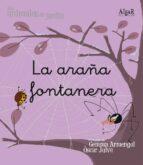 la araña fontanera (los animales del jardin) (cursiva)-oscar julve-9788498451450