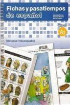 fichas y pasatiempos de español: libro nivel a1 : material fotocopiable adelaida martin bosque ximena miranda 9788498480450