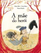 A mae do heroi 978-8498713350 EPUB TORRENT por Roberto malofrancisco matos