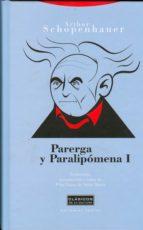 parerga y paralipomena, t.i-arthur shopenhauer-9788498791150