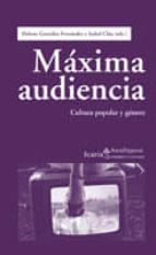 maxima audiencia: cultura popular y genero-helena gonzalez fernandez-9788498883350