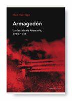 armagedon: la derrota de alemania (1944-1945)-max hastings-9788498920550