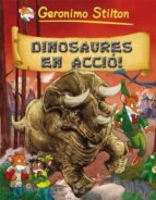 (pe) geronimo stilton: dinosaures en acció! (comic) geronimo stilton 9788499323350