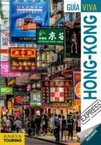 hong kong 2017 (guia viva express) (2ª ed.) monica gonzalez galo martin 9788499359250