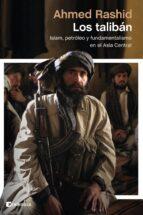 los taliban ahmed rashid 9788499423050