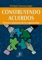 construyendo acuerdos-enrique lorenzo lago-9788499699950