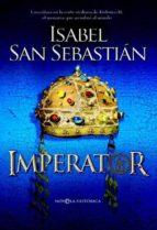 imperator (rustica)-isabel san sebastian-9788499704050
