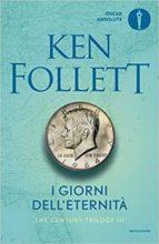 i giorni dell eternità. the century trilogy vol.3-ken follett-9788804666950