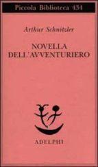 novella dell avventuriero arthur schnitzler 9788845914850