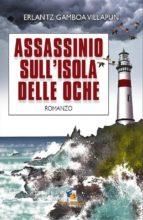 ASSASSINIO SULLISOLA DELLE OCHE