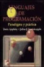 lenguajes de programacion:  paradigma y practica-doris appleby-julius vandekopple-9789701019450