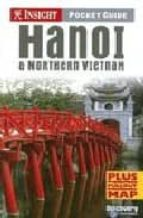 hanoi and the northern vietnan (insight pocket guide) samantha coomber 9789812580450
