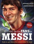 el libro de los fans de messi-luis miguel pereira-manuel morgado-9789896551650