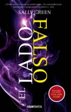 el lado falso (ebook)-sally green-7506144901560