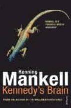 kennedy s brain henning mankell 9780099502760