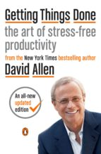 getting things done: the art of stress free productivity 9780143126560