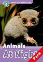 oxford read and discover. level 4. animals at night: audio cd pack (read & discover) 9780194644860