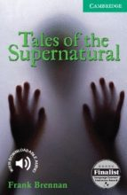 tales of the supernatural (level 3)-frank brennan-9780521542760