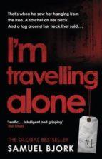 i m travelling alone samuel bjork 9780552173360