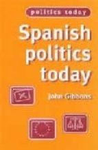 Spanish politics today 978-0719049460 DJVU EPUB