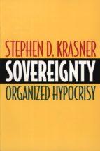 sovereignty (ebook)-stephen d. krasner-9781400823260
