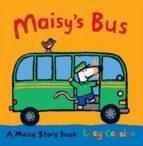 maisy s bus lucy cousins 9781406334760