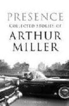 presence arthur miller 9781408804360