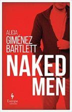naked men alicia gimenez bartlett 9781609454760