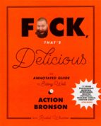f*ck, that's delicious (ebook)-action bronson-rachel wharton-9781683351160