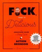 f*ck, that's delicious (ebook) action bronson rachel wharton 9781683351160