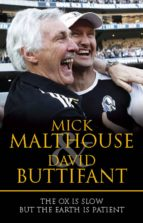 the ox is slow but the earth is patient (ebook) mick malthouse david buttifant 9781742699660