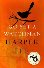 go set a watchman harper lee 9781784752460
