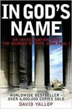 El libro de In god s name autor DAVID A. YALLOP PDF!