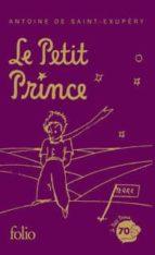 le petit prince (avec des aquarelles de l auteur naissance d un prince antoine de saint exupery 9782070451760