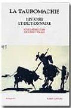 la tauromachie: histoire et dictionnaire robert (dir.) berard 9782221092460
