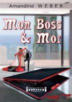 mon boss & moi (ebook)-amandine weber-9782374641560