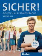 sicher! b1+: kursbuch 9783190012060